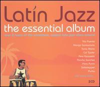 Latin Jazz: The Essential Album - Various Artists