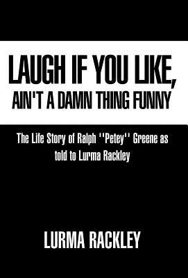 Laugh If You Like - Rackley, Lurma