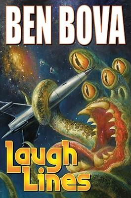 Laugh Lines - Bova, Ben, Dr.