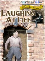 Laughing at Life