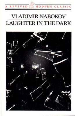 Laughter in the Dark - Nabokov, Vladimir