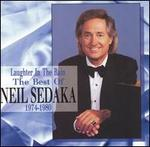 Laughter in the Rain: The Best of Neil Sedaka, 1974-1980