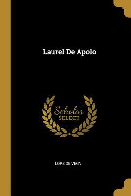 Laurel de Apolo - De Vega, Lope