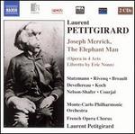 Laurent Petitgirard: Joseph Merrick, The Elephant Man