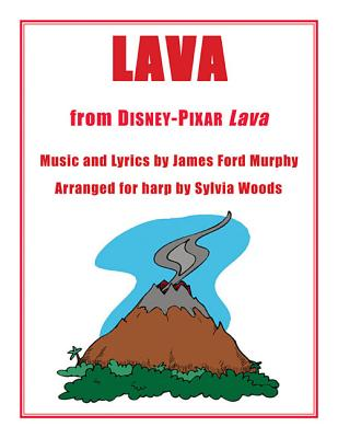 Lava: Arranged for Harp by Sylvia Woods - Murphy, James Ford (Composer)