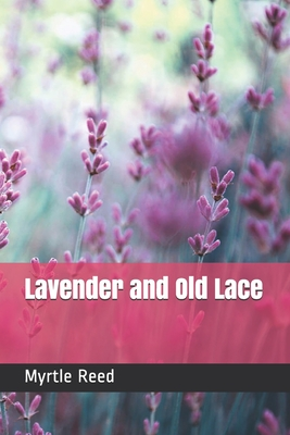 Lavender and Old Lace - Reed, Myrtle