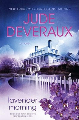 Lavender Morning - Deveraux, Jude