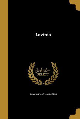 Lavinia - Ruffini, Giovanni 1807-1881