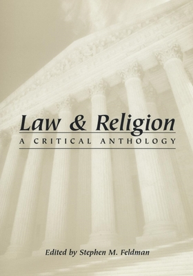 Law and Religion - Feldman, Stephen M (Editor)