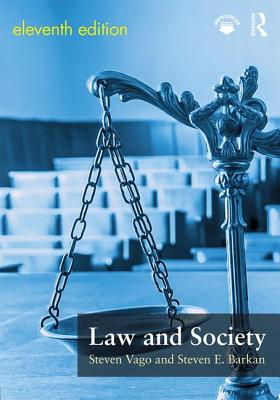 Law and Society - Vago, Steven, and Barkan, Steven E