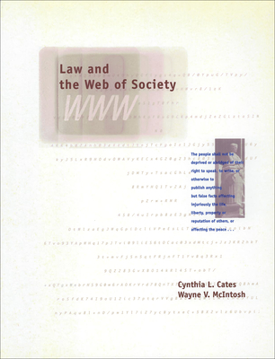 Law and the Web of Society - Cates, Cynthia L, and McIntosh, Wayne V