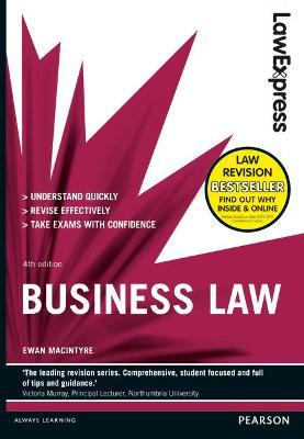 Law Express: Business Law (Revision Guide) - MacIntyre, Ewan