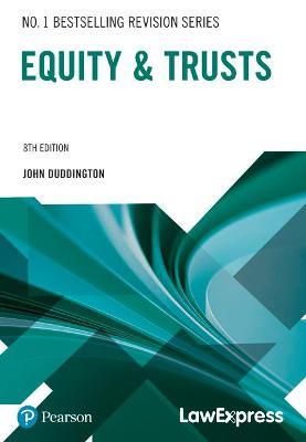 Law Express: Equity and Trusts - Duddington, John
