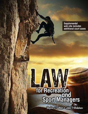 Law for Recreation and Sport Managers - Cotten, Doyice
