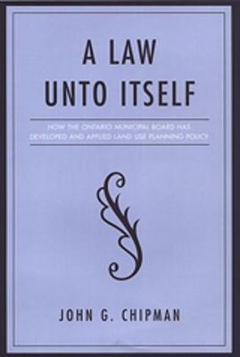 Law Unto Itself(a) How the Ont - Chipman, John G