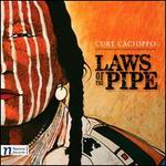 Laws of the Pipe