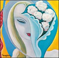 Layla And Other Assorted Love Songs [40th Anniversary Remaster] - Derek & the Dominos