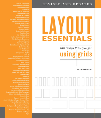 Layout Essentials Revised and Updated: 100 Design Principles for Using Grids - Tondreau, Beth