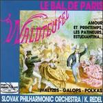 Le Bal De Paris, Valses, Galops, Polkas