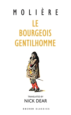 Le Bourgeois Gentilhomme - Dear, Nick