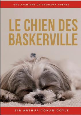 Le Chien Des Baskerville - Doyle, Arthur Conan, Sir