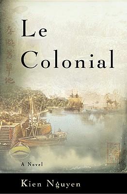 Le Colonial - Nguyen, Kien