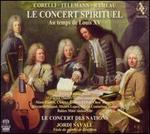 Le Concert Spirituel: Au temps de Louis XV