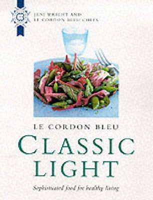 Le Cordon Bleu Classic Light - Wright, Jeni (Editor)