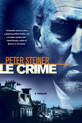 Le Crime - Steiner, Peter, Dr.