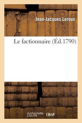 Le Factionnaire - LeRoux-J-J