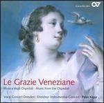 Le Grazie Veneziane: Music from the Ospedali