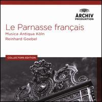Le Parnasse Français [Archiv Produktion] - Alan Curtis (harpsichord); Anne-Marie Rodde (soprano); Céline Scheen (soprano); Charles Medlam (viola da gamba);...