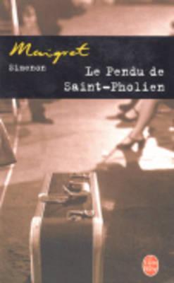 Le Pendu de Saint-Pholien - Simenon, G