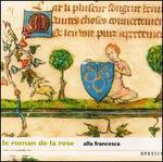 Le Roman de la Rose: Musiques medievales, 13-15 siècle