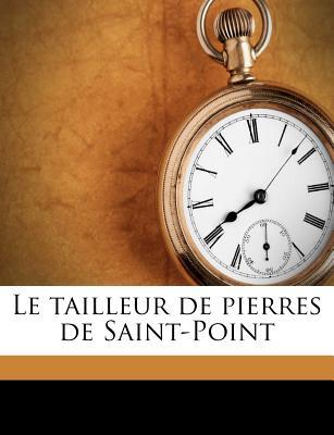 Le Tailleur de Pierres de Saint Point - De Lamartine, Alphonse