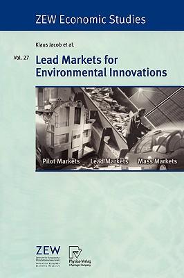 Lead Markets for Environmental Innovations - Jacob, Klaus