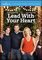 Lead with Your Heart - Bradley Walsh