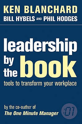 Leadership by the Book - Blanchard, Kenneth