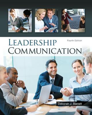 Leadership Communication - Barrett, Deborah