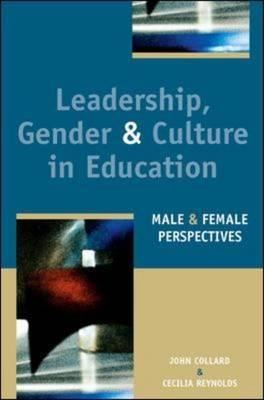 Leadership Gender and Culture in Education - Reynolds, Cecilia, and Collard, John, and Collard John