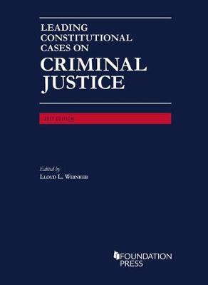Leading Constitutional Cases on Criminal Justice - CasebookPlus - Wienreb, Lloyd
