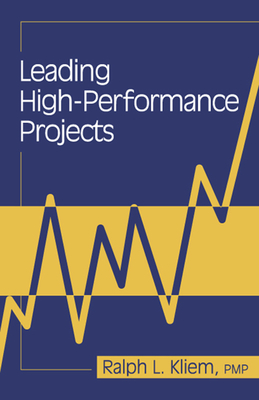 Leading High-Performance Projects - Kliem, Ralph