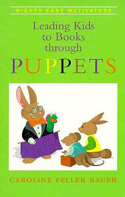 Leading Kidspuppets - Bauer, Caroline Feller