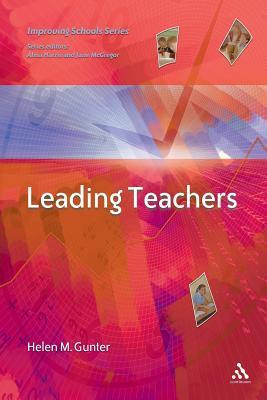 Leading Teachers - Gunter, Helen M, Professor