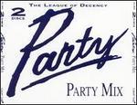 League of Decency: Party Party Mix