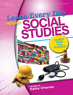 Learn Every Day about Social Studies - Charner, Kathy (Editor)