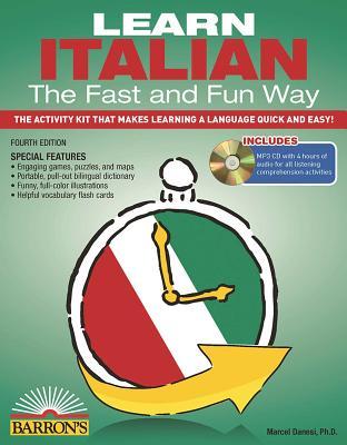 Learn Italian the Fast and Fun Way - Danesi, Marcel, PH.D.