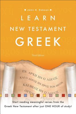 Learn New Testament Greek - Dobson, John H