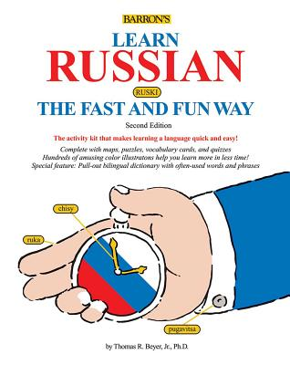 Learn Russian the Fast and Fun Way - Beyer Jr, Thomas R