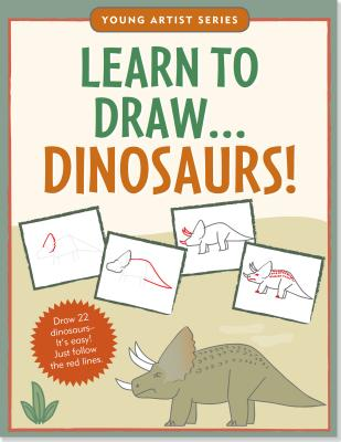 Learn to Draw...Dinosaurs! - Peter Pauper Press, Inc (Creator)